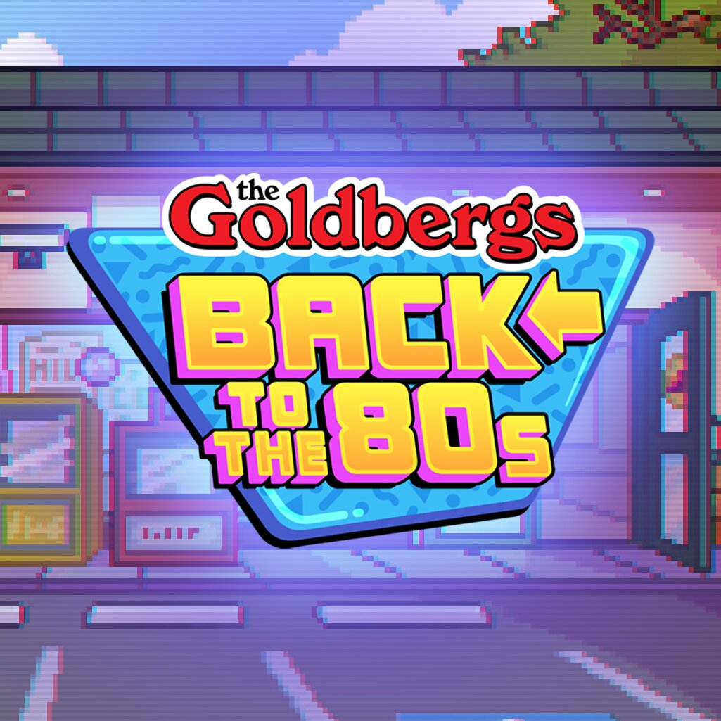 The Goldbergs - Back to the 80's